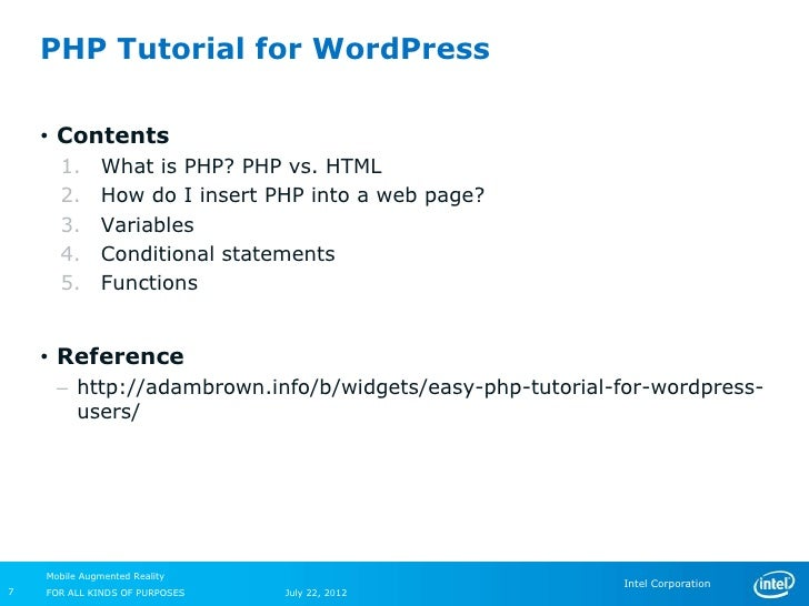 PHP Tutorial for WordPress    • Contents      1.       What is PHP? PHP vs. HTML      2.       How do I insert PHP into a ...