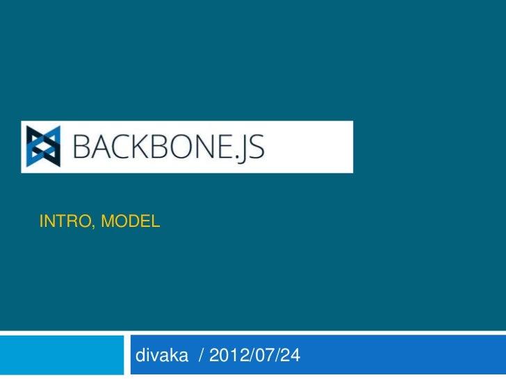 BACKBONEINTRO, MODEL         divaka / 2012/07/24