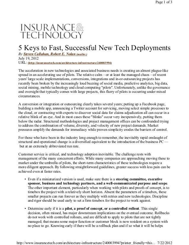 5 Keys to Fast, Successful New Tech DeploymentsBy Steven Callahan, Robert E. Nolan (mailto:)July 19, 2012URL: (http://insu...