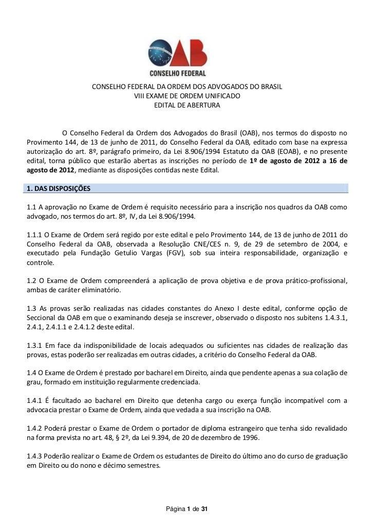 CONSELHO FEDERAL DA ORDEM DOS ADVOGADOS DO BRASIL                                VIII EXAME DE ORDEM UNIFICADO            ...