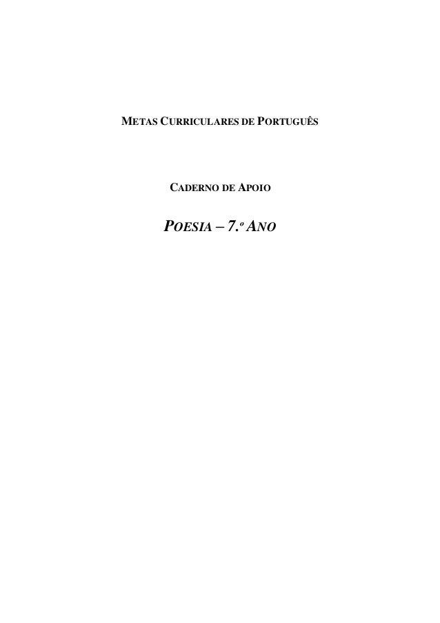 METAS CURRICULARES DE PORTUGUÊS CADERNO DE APOIO POESIA – 7.º ANO