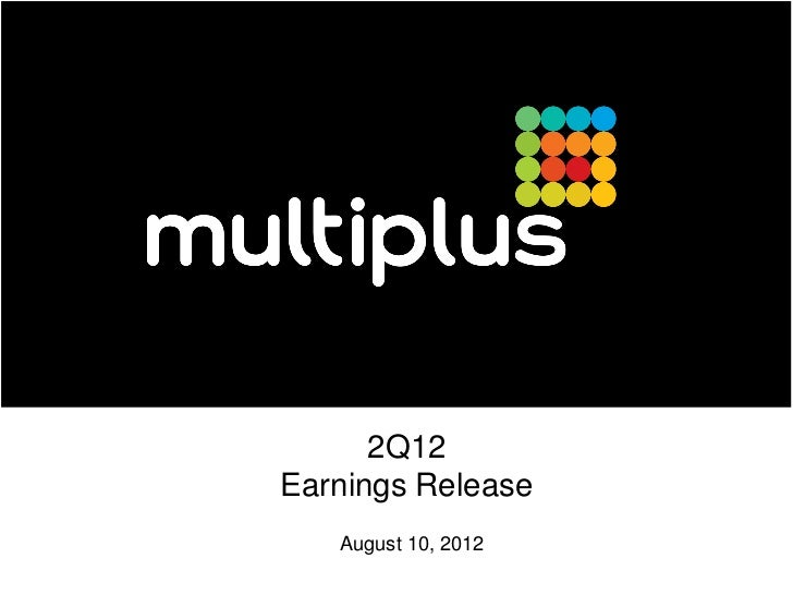 2Q12Earnings Release   August 10, 2012