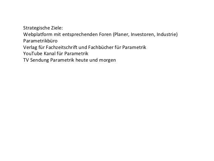 ToDo-Liste:Ausarbeitung einer Akquisepräsentation für folgende mögliche Sponsoren:Bentley SoftwareDuPont BaustoffReico Fas...
