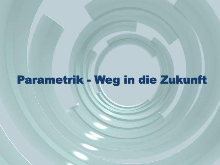 PARAMETRIC NETWORKby:Esche KommunikationKott Lab.Parametrics