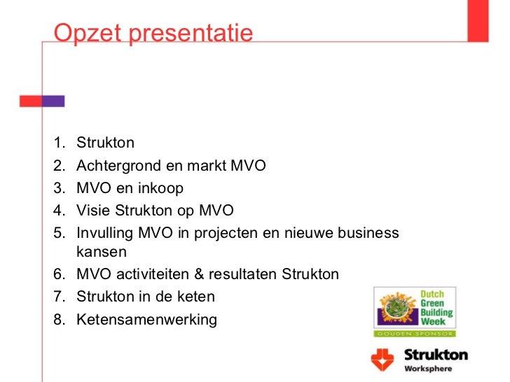 Dutch Green Building Week Duurzaamheid in de (inkoop)keten Slide 3