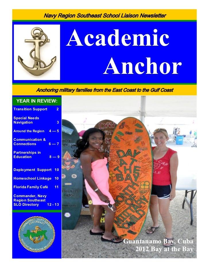 Navy Region Southeast School Liaison Newsletter                            Academic                               Anchor  ...
