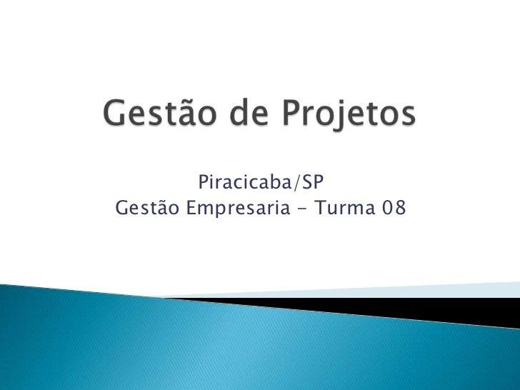 Piracicaba/SPGestão Empresaria - Turma 08