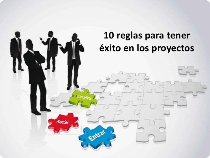 10 reglas para la buena administraci n de proyectos for Administracion de proyectos