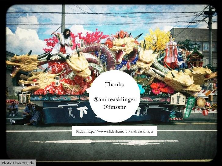 Thanks                                 @andreasklinger                                    @fmssnr                       Sl...
