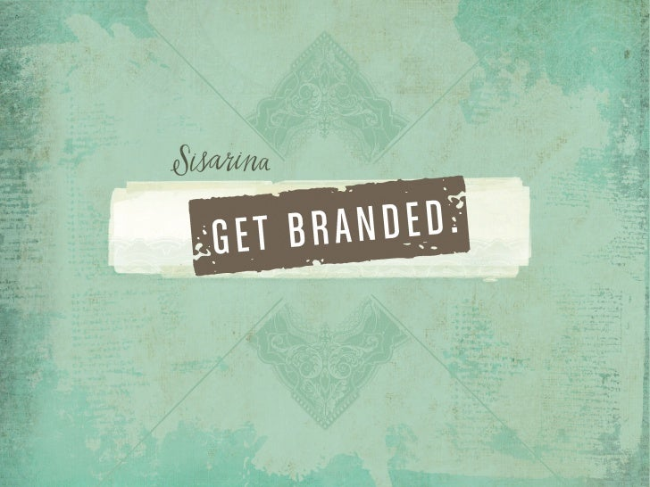 Know Your Brand   & Live It