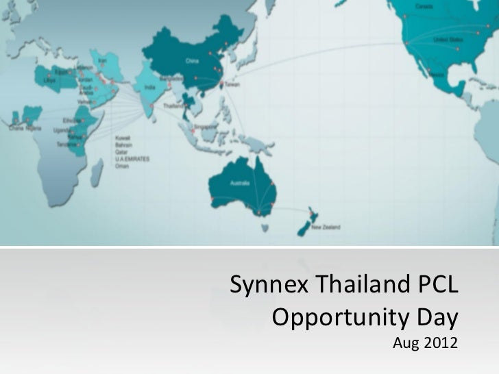Synnex Thailand PCL   Opportunity Day             Aug 2012