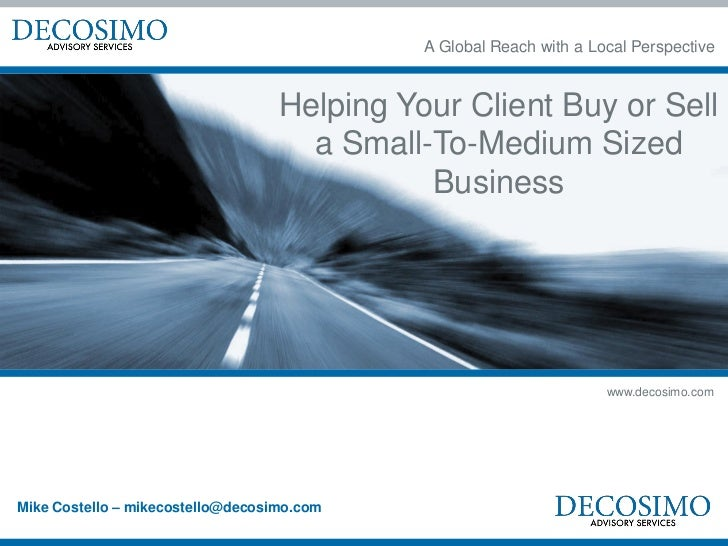 A Global Reach with a Local Perspective                                   Helping Your Client Buy or Sell                 ...
