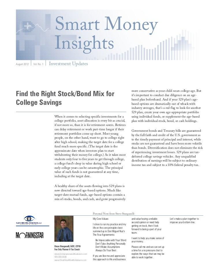 Smart Money                             InsightsAugust 2012   Vol. No. 1   Investment Updates                             ...