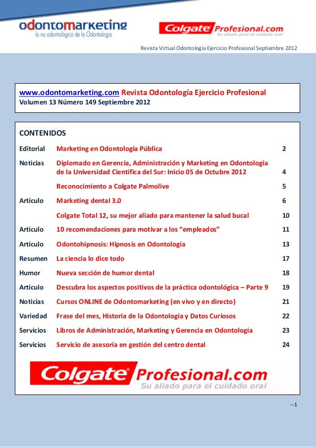 Revista Virtual Odontología Ejercicio Profesional Septiembre 2012www.odontomarketing.com Revista Odontología Ejercicio Pro...