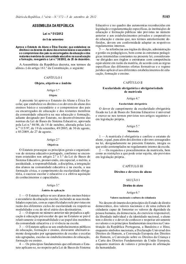 5103  Diário da República, 1.ª série — N.º 172 — 5 de setembro de 2012  ASSEMBLEIA DA REPÚBLICA Lei n.º 51/2012 de 5 de se...