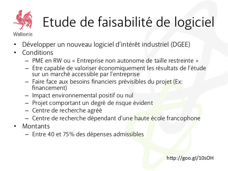 Etude de faisabilité de logiciel• Développer un nouveau logiciel d'intérêt industriel (DGEE)• Conditions   – PME en RW ...