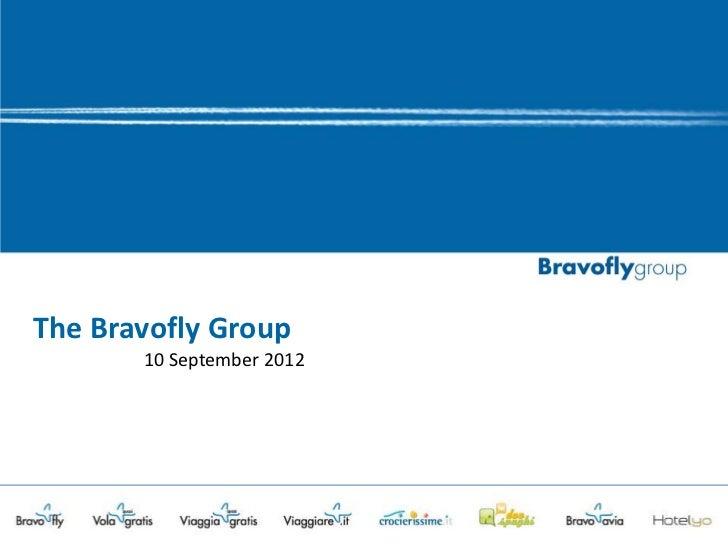 The Bravofly Group       10 September 2012