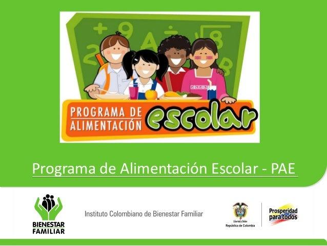 Programa de Alimentación Escolar - PAE
