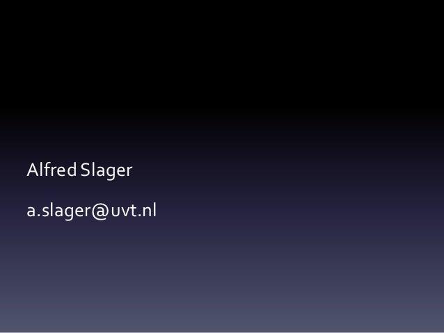 Alfred Slagera.slager@uvt.nl