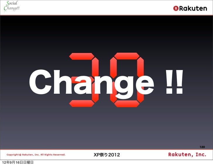 Change !!                         120              XP祭り201212年9月16日日曜日