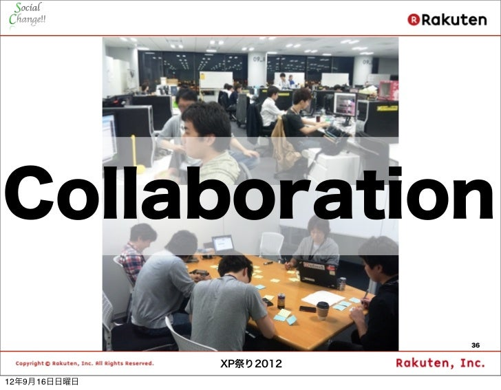 Collaboration                         36              XP祭り201212年9月16日日曜日
