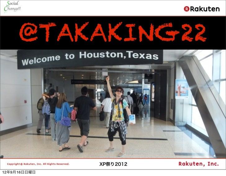@TAKAKING22                         4              XP祭り201212年9月16日日曜日