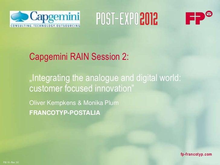 "Capgemini RAIN Session 2:                    ""Integrating the analogue and digital world:                    customer focu..."