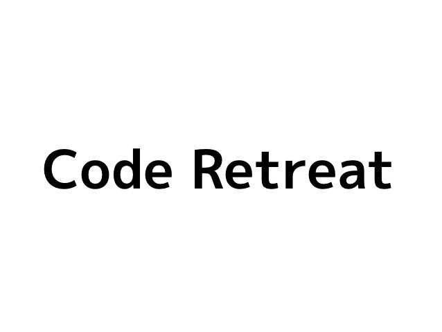 Code Retreat