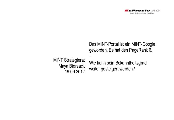Das MINT-Portal ist ein MINT-Google                  geworden. Es hat den PageRank 6.                  –MINT Strategierat ...