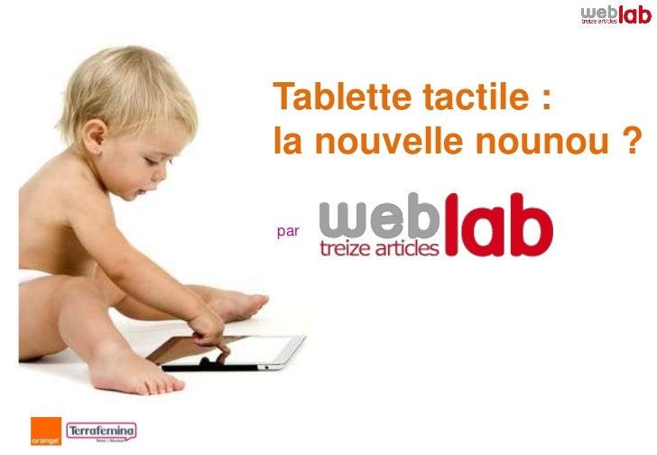 Tablette tactile :la nouvelle nounou ?par