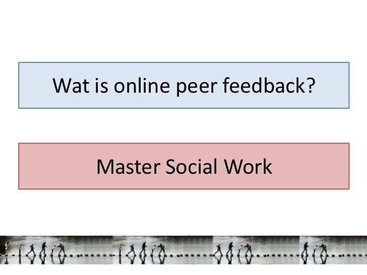 Wat is online peer feedback?    Master Social Work