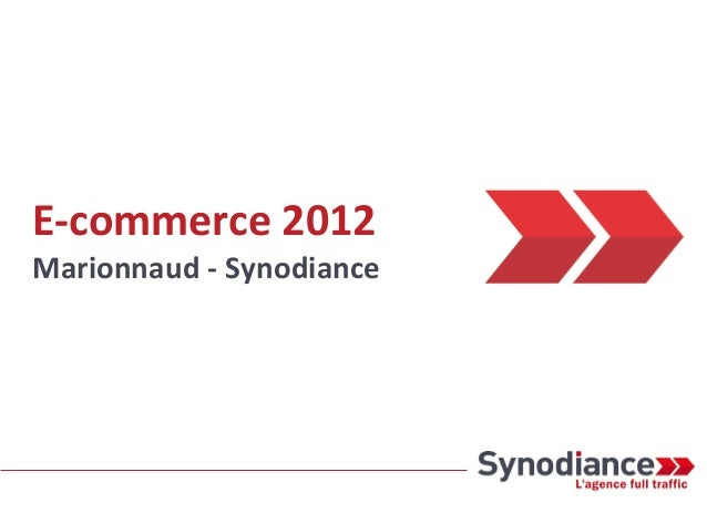 E-commerce 2012Marionnaud - Synodiance