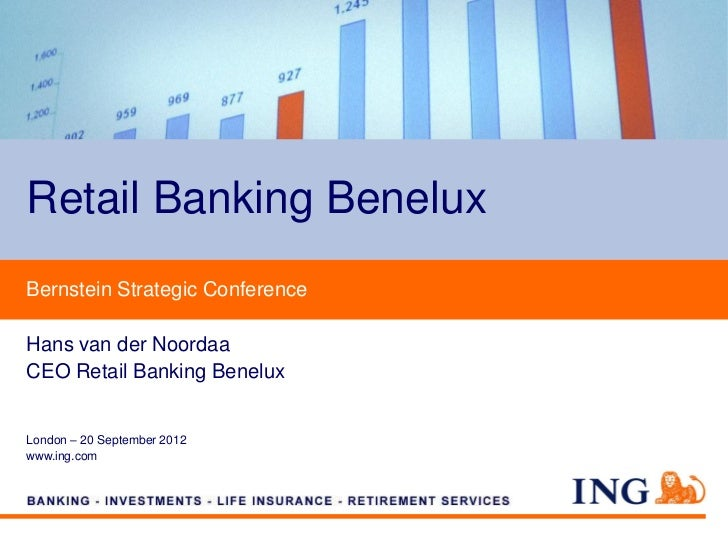 Retail Banking BeneluxBernstein Strategic ConferenceHans van der NoordaaCEO Retail Banking BeneluxLondon – 20 September 20...