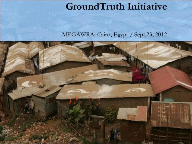 GroundTruth InitiativeMEGAWRA: Cairo, Egypt / Sept.23, 2012