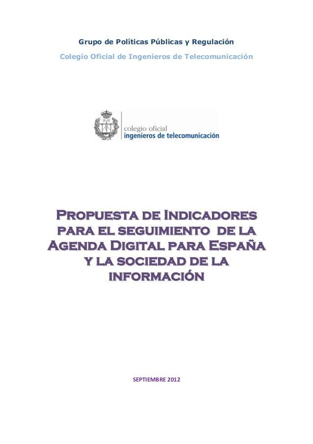 Grupo de Políticas Públicas y Regulación Colegio Oficial de Ingenieros de Telecomunicación PPrrooppuueessttaa ddee IInnddi...