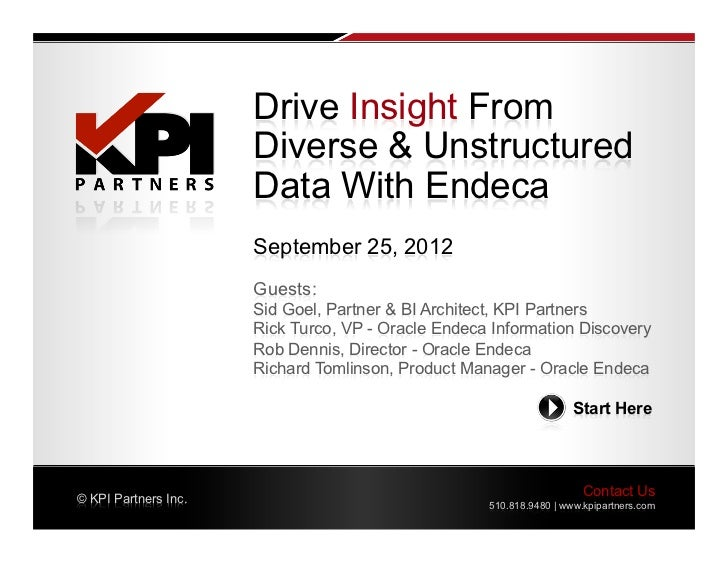 Drive Insight From                      Diverse & Unstructured                      Data With Endeca                      ...