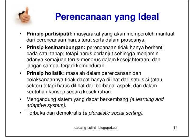 Fungsi/Manfaat Perencanaan•   Sebagai alat koordinasi    seluruh stakeholders•   Sebagai penuntun arah•   Minimalisasi ket...