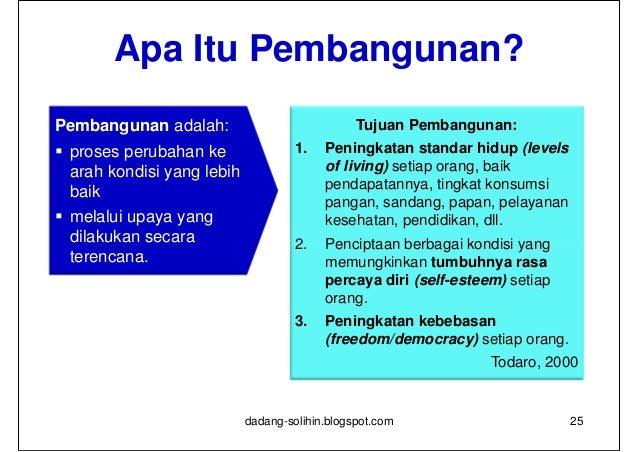 How?1. Mengurangi disparitas atau ketimpangan pembangunan     antar daerah     antar sub daerah     antar warga masyara...