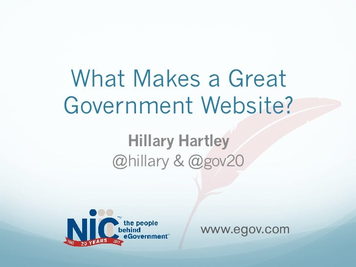 What Makes a GreatGovernment Website?     Hillary Hartley    @hillary & @gov20               www.egov.com