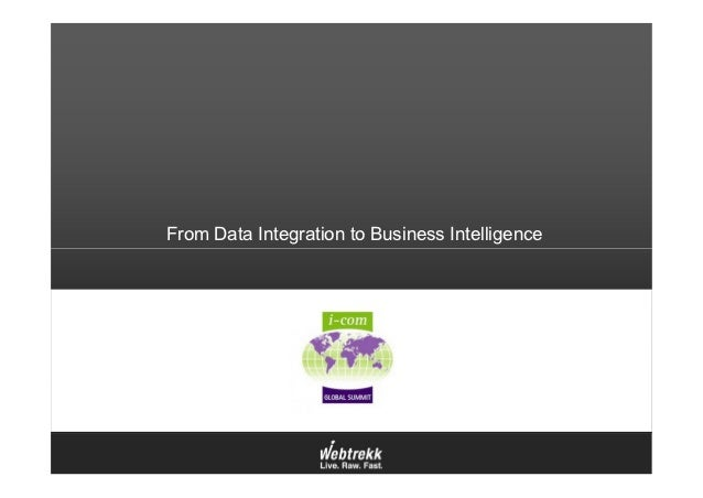 From Data Integration to Business Intelligence
