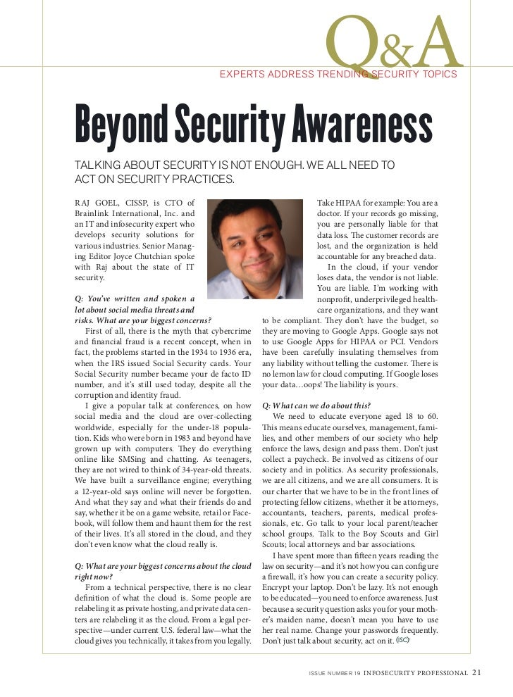 Q&A                                             EXPERTS ADDRESS TRENDING SECURITY TOPICSBeyond Security AwarenessTALKING A...