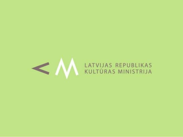 Eiropas Savienības      Kultūras kontaktpunkts LatvijāKultūras ministrija,                                             Lin...