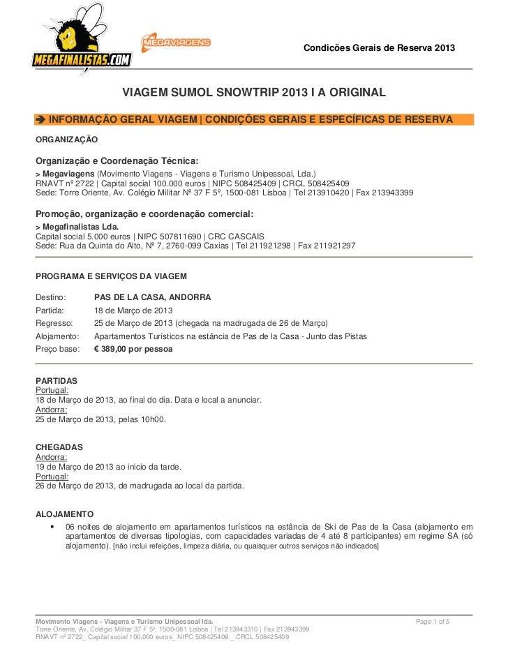 Condições Gerais de Reserva 2013                            VIAGEM SUMOL SNOWTRIP 2013 I A ORIGINAL INFORMAÇÃO GERAL VIAG...