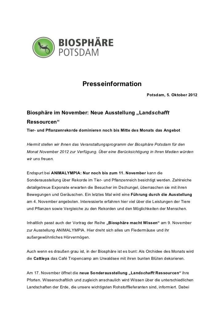 Presseinformation                                                                 Potsdam, 5. Oktober 2012Biosphäre im Nov...