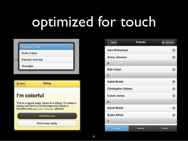 optimized for touch         6