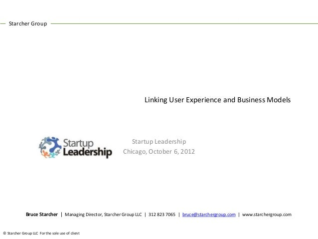 Starcher Group                                                                  Linking User Experience and Business Model...