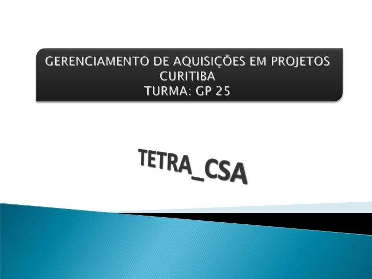    EMPRESA: ABIX Tecnologia   PROJETO: Implantação de Sistema Digital de    Radiocomunicação na Thyssencrup_CSA   Empre...