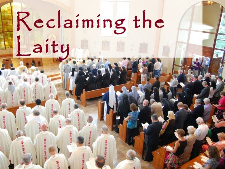 Reclaiming theLaity
