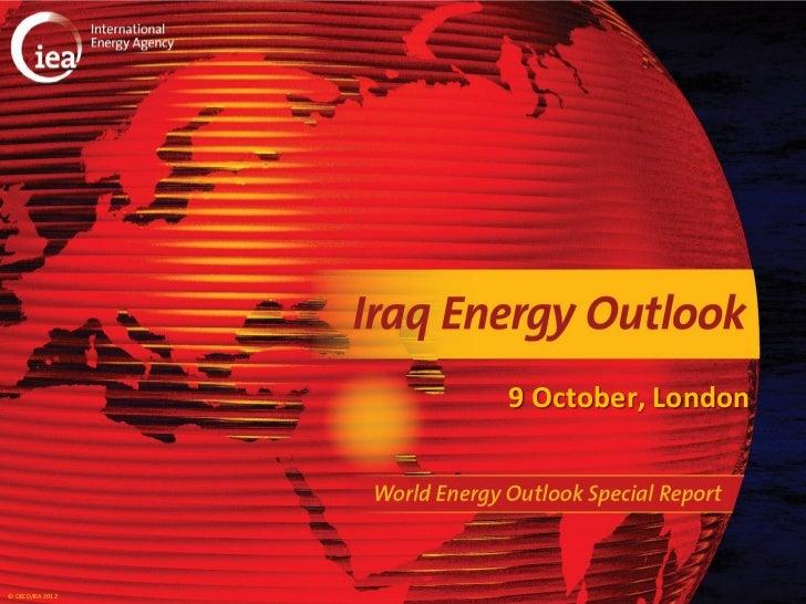 9 October, London© OECD/IEA 2012