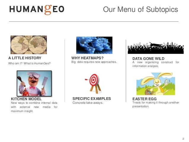 Our Menu of SubtopicsA LITTLE HISTORY                     WHY HEATMAPS?                       DATA GONE WILD              ...